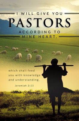 I Will Give You Pastors According To Mine Heart